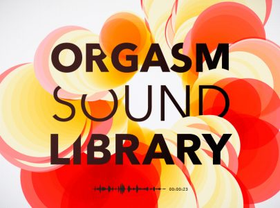 [NEWS] LIBRARY OF REAL ORGASMS
