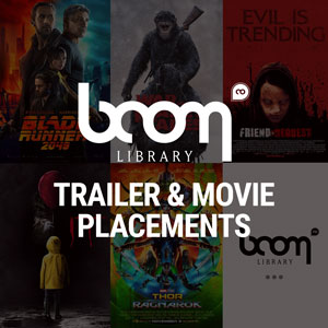 BOOM LIBRARY TRAILER & MOVIE PLACEMENTS