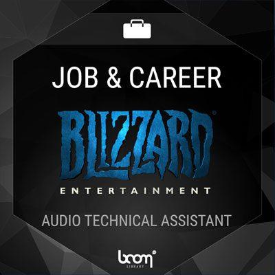 Audio Technical Assistant – Temp (Blizzard Entertainment)
