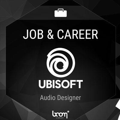 Audio Designer (Ubisoft)