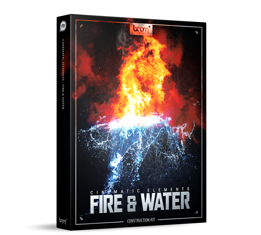 Cinematic Elements - Fire & Water Construction Kit by BOOM Library Packshot