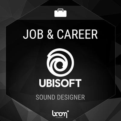 Sound Designer (Ubisoft)