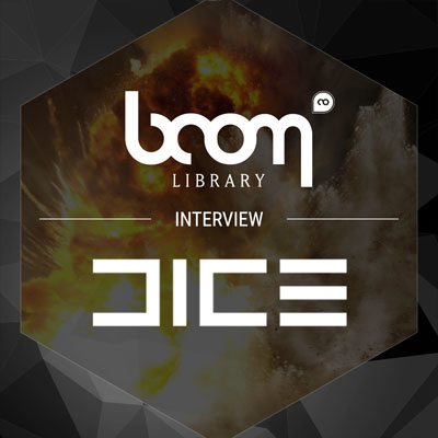 INTERVIEW WITH BOOM LIBRARY & DICE AUDIO | BOOM Library
