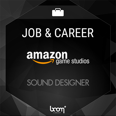 Sound Designer (Amazon Games)
