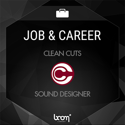 Jobs & Career Clean Cuts Sound Designer 400 x 400