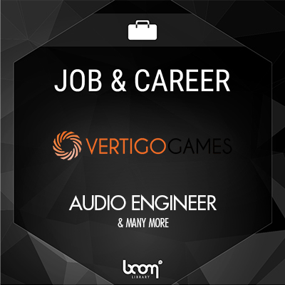 Audio Engineer (Vertigo Games)