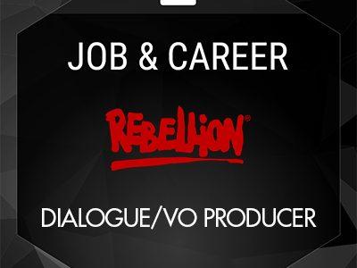 Dialogue/VO Producer (Rebellion)