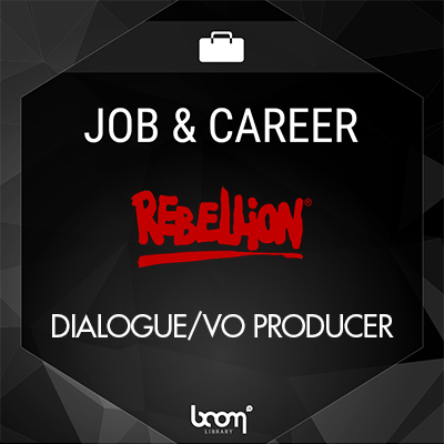 Dialogue/VO Producer (Rebellion)