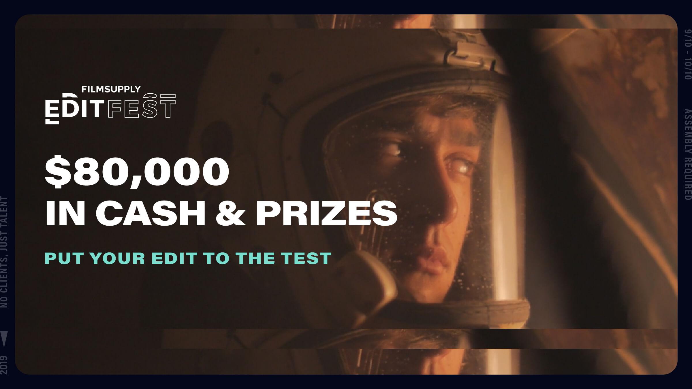 "Filmsupply Edit Fest Contest Tease ""$80,000 in cash & prizes"""