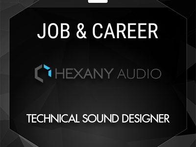 Technical Sound Designer (Hexany Audio)
