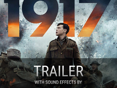 """BOOM SFX in """"1917"""" Official Movie Trailer"""