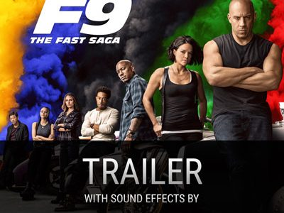 "BOOM SFX in ""Fast & Furious 9"" Official Movie Trailer"