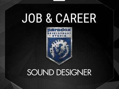 Sound Designer (Paradox Development Studio )