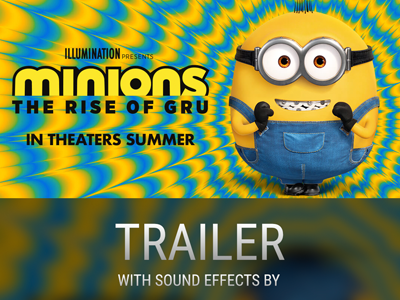 "BOOM SFX in ""Minions 2: The Rise of Gru"" Official Movie Trailer"