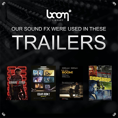 CATCH BOOM LIBRARY SOUNDS IN THESE LATEST TRAILERS
